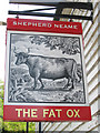TQ8834 : The Fat Ox sign by Oast House Archive