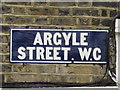 TQ3082 : Sign for Argyle Street, WC1 by Mike Quinn