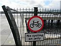 C4418 : &quot;No cycling on jetty&quot; sign by Kenneth  Allen
