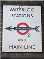 TQ3080 : Old sign for Waterloo Stations, Concert Hall Approach, SE1 by Mike Quinn