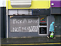 J5081 : Anti-bank graffiti, Bangor : Week 21