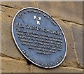 NZ2564 : Blue plaque, All Saints Church by Roger Smith