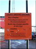 SU1585 : County Ground Car Park notice board by P L Chadwick