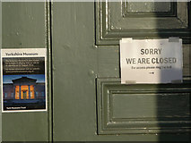 SE5952 : Signs on door of the Yorkshire Museum by Phil Champion