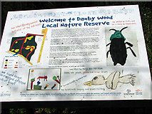 TG2105 : Danby Wood nature reserve - information board by Evelyn Simak