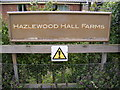 TM4358 : Hazlewood Hall Farm sign by Adrian Cable