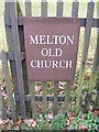 TM2951 : St.Andrew, Melton Old Church sign by Geographer