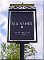 SO7988 : The Six Ashes (3) - sign, Six Ashes Road, Six Ashes by P L Chadwick