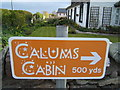 NS0462 : Sign for Calum's Cabin by Barbara Carr