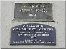H1618 : Plaques: Corratillon National School / Corlough Community Centre by Kenneth  Allen