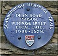 TA0388 : Heritage Trail plaque on former prison, Dean Road by Christopher Hall