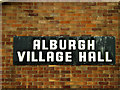 TM2687 : Alburgh Village Hall sign by Adrian Cable
