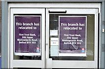 J4073 : Former First Trust Bank (Stormont branch), Belfast - November 2014(2) by Albert Bridge