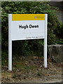 SN5981 : Hugh Owen sign by Adrian Cable