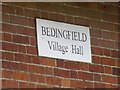 TM1868 : Bedingfield Village Hall sign by Adrian Cable