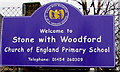 ST6895 : Welcome to Stone with Woodford Church of England Primary School by Jaggery