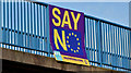 "J3775 : EU referendum ""NO"" poster, Sydenham, Belfast (March 2016) by Albert Bridge"