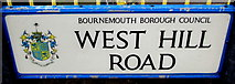 SZ0891 : West Hill Road name sign,  Bournemouth by Jaggery