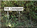 TM0070 : The Causeway sign by Adrian Cable
