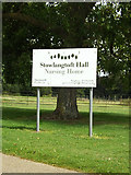 TL9568 : Stowlangtoft Hall Nursing Home sign by Geographer