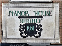 TQ3287 : Plaque on Manor House, Seven Sisters Road / Green Lanes, N4 by Mike Quinn