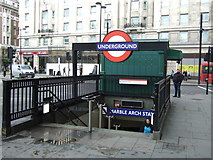 TQ2780 : Marble Arch Underground Station entrance by JThomas