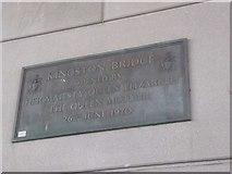 NS5764 : Plaque on the Kingston Bridge by David Smith