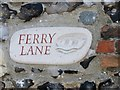 TG2308 : Ferry Lane (sign) by Evelyn Simak