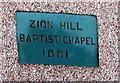 SO2701 : Zion Hill Baptist Chapel 1881 plaque, Mount Pleasant, Pontnewynydd by Jaggery