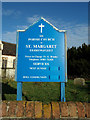 TM4797 : St. Margaret's Church sign by Adrian Cable