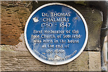 NO5603 : Blue plaque for the birthplace of Dr. Thomas Chalmers by Mark Anderson